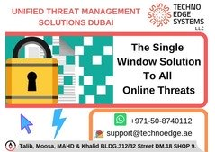 Unified Threat Management Solutions in Dubai Protecting Businesses
