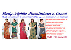 Sherly Branded Nighties Manufacturer, Export and Whole sale