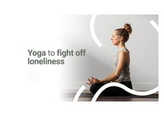 Personalised Yoga Classes To Take Off Loneliness