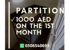 Partition Available GET A BIG DISCOUNT ON YOUR FIRST MONTH