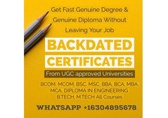 Backdated Degree Certificates, WhatsApp on +16304895678 Btech BSC BCOM