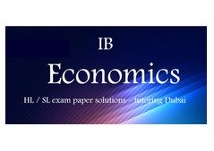 IB HL-SL Economics tuitions-teachers in Dubai Summer camp